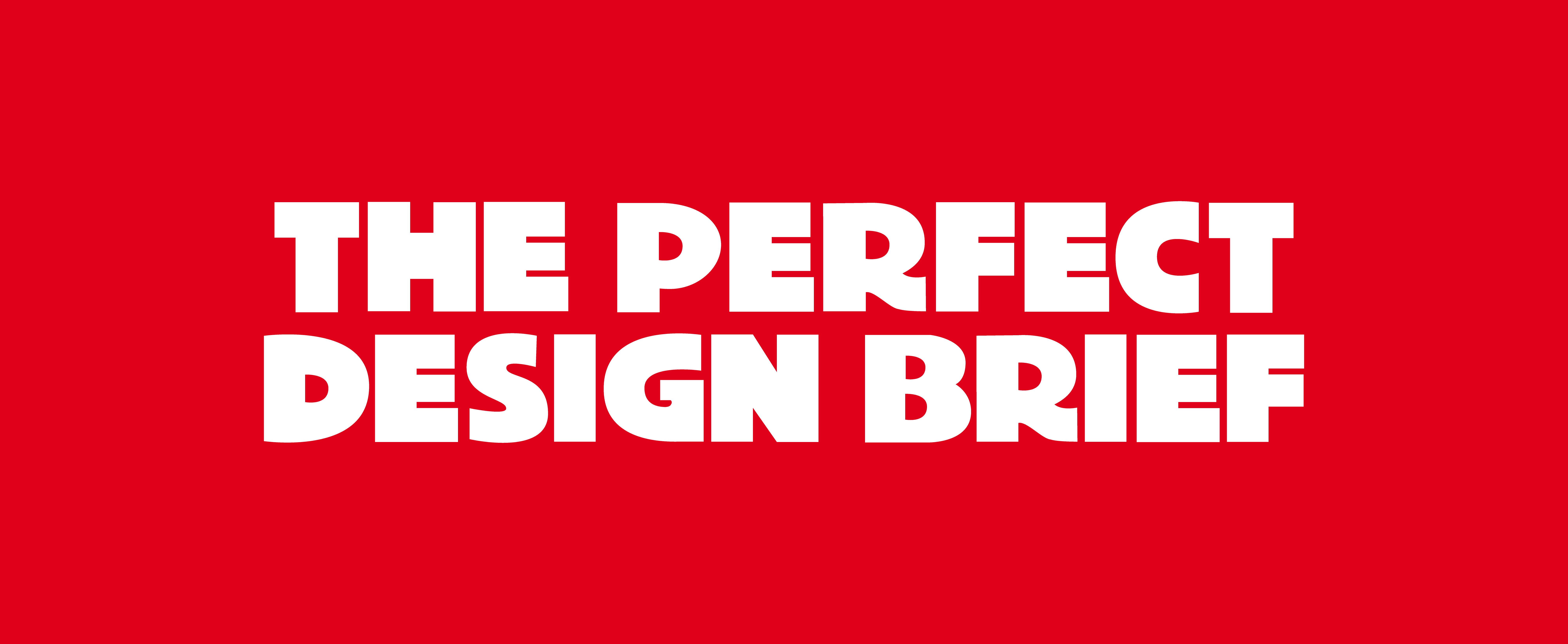 How to write the perfect design brief